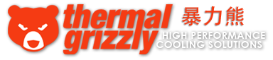 Thermal Grizzly High Performance Cooling Solutions 暴力熊